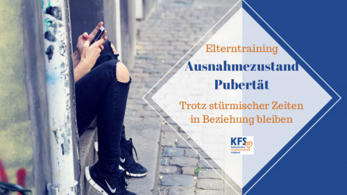 Elternkurs Ausnahmezustand Pubertät in Lajen