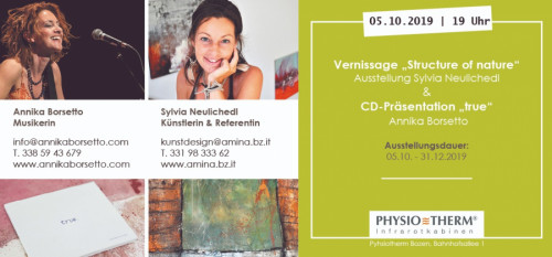 "Ausstellung ""Structure of nature"" Sylvia Neulichedl & CD Präsentation Annika Borsetto"
