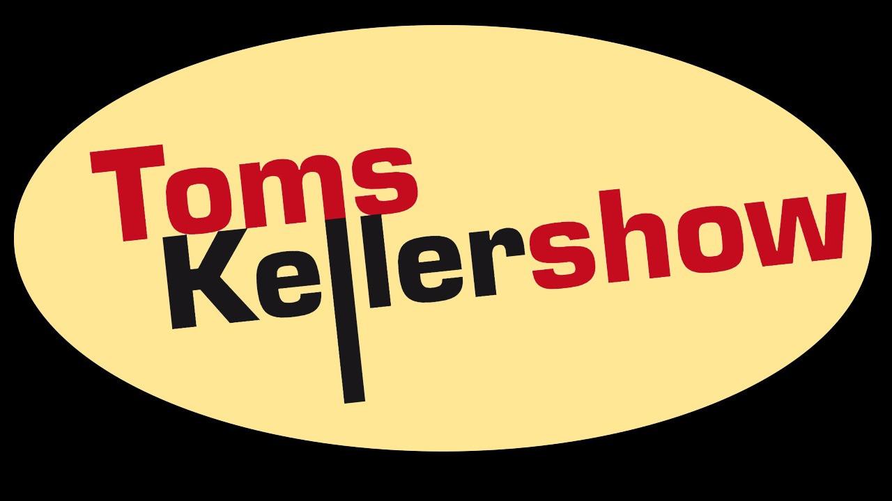 Toms Kellershow